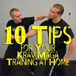 10 Tips on Getting the Most Out of Your Krav Maga Training