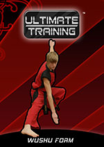 Ultimate Training™: Wushu Form