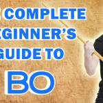The Complete Beginner's Guide to Bo Staff