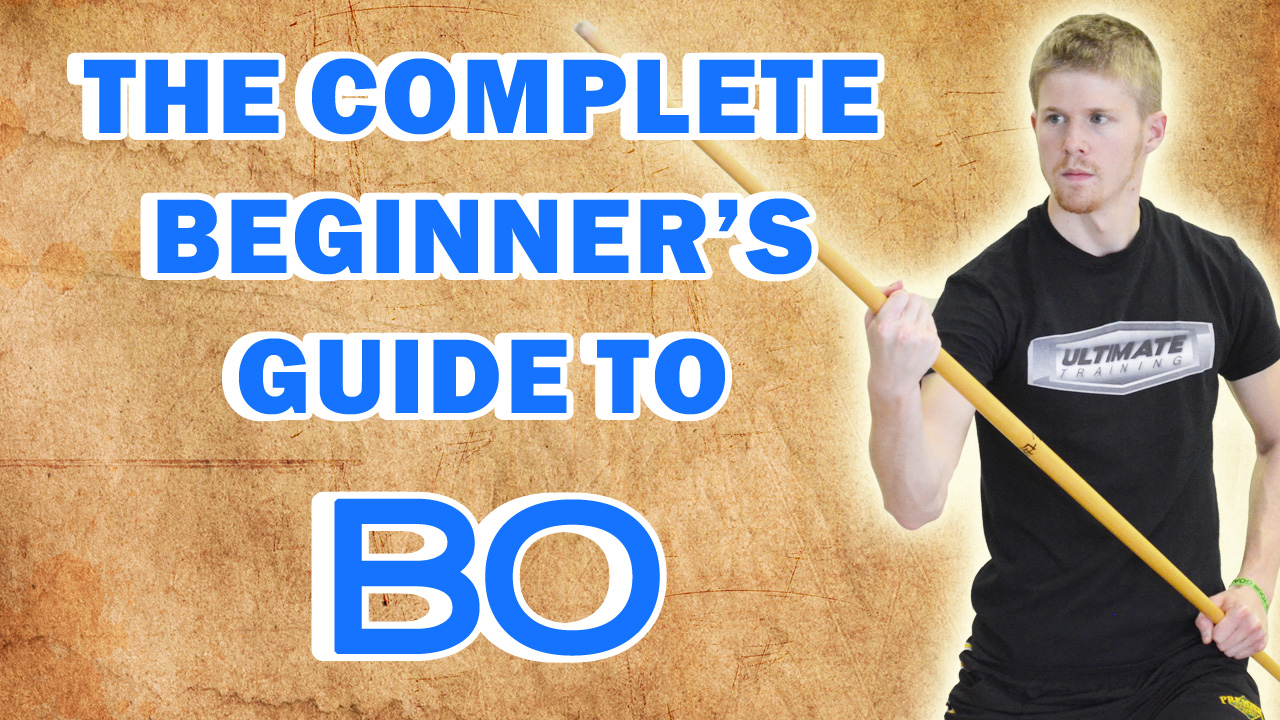 The    Complete    Beginner s    Guide    to Bo Staff   BlackBeltAtHome