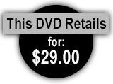 This DVD Retails for $29.00
